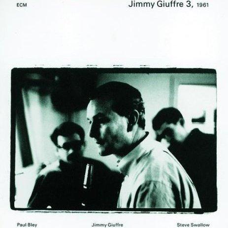 albumcoverJimmyGiuffre3-1961-ECM